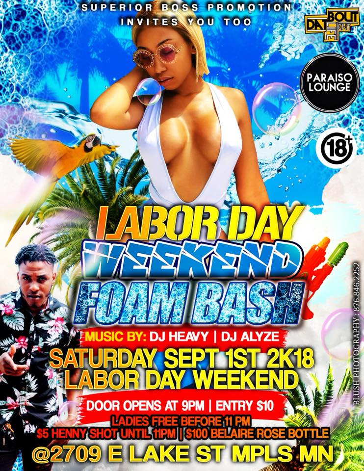 LABOR DAY FOAM BASH – Saturday September 1st